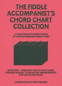 The Fiddle Accompanist's Chord Chart Collection Book 1